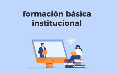 Formación básica institucional (FBI)